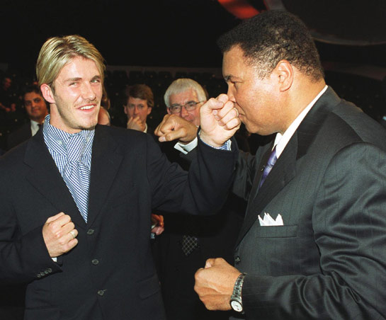 David Beckham and Muhammad Ali.