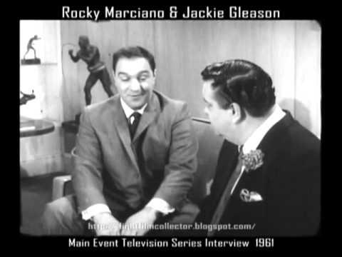 Rocky Marciano and Jackie Gleason.