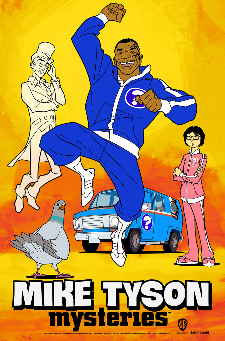 Mike Tyson Mysteries.