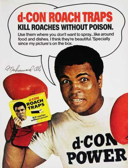 Muhammad Ali Ad Roach Traps. Muhammad Ali Cartoon Show, Muhammad Ali doll with robe and head gear. Muhammad Ali exhibtion poster. Muhammad Ali Monopoly Game. Muhammad Ali New boxing cartoon Ali. Muhammad Ali Richard Dunn slugs it out with Muhammad Ali. (CLICK PHOTO TO VIEW VIDEO)