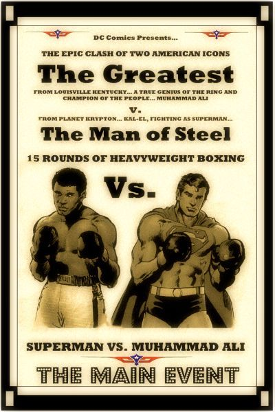 Muhammad Ali vs. Superman poster. (CLICK PHOTO TO VIEW VIDEO OF THE FIGHT)